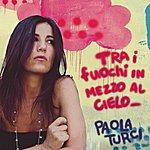 Paola Turci Tra I Fuochi In Mezzo Al Cielo