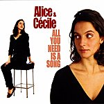 Alice All You Need Is A Song