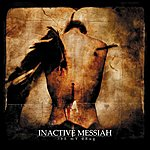 Inactive Messiah Be My Drug