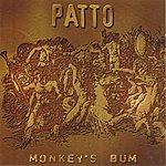 Patto Monkey's Bum