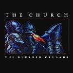 The Church The Blurred Crusade