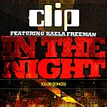 Clip In The Night (Club Songs)