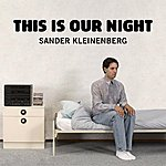 Sander Kleinenberg This Is Our Night