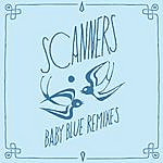 Scanners Baby Blue Remixes