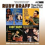 Ruby Braff Three Classic Albums Plus (Hi-Fi Saluteto Bunny / Easy Now / You're Getting To Be A Habit With Me) (Digitally Remastered)