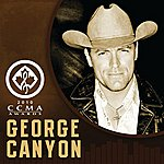 George Canyon I Believe In Angels: Live From Ccma 2010