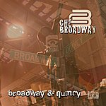 Che Broadway Broadway & Quincy (Ep) Special Edition