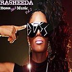 Rasheeda Boss Bitch Music, Vol. 2