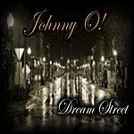 Johnny O Dream Street
