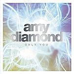 Amy Diamond Only You - Single