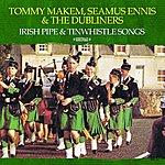 Seamus Ennis Irish Pipe & Tinwhistle Songs (Digitally Remastered)