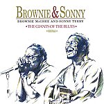 Sonny Terry Brownie & Sonny: The Giants Of The Blues (Digitally Remastered)