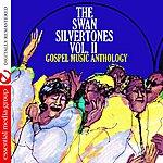 The Swan Silvertones Gospel Music Anthology: The Swan Silvertones Vol. II (Digitally Remastered)