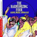 The Harmonizing Four Gospel Music Anthology: The Harmonizing Four (Digitally Remastered)