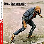 Shel Silverstein Crouchin' On The Outside (Digitally Remastered)