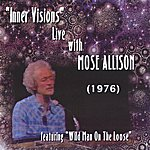 "Mose Allison ""Inner Visions"" Live With Mose Allison"