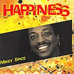 Mikey Spice Happiness
