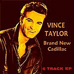 Vince Taylor Brand New Cadillac Ep