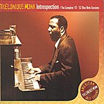 Thelonious Monk Introspection, The Complete '47-'52 Blue Note Sessions
