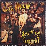GG Allin Rock'n'roll Terrorist