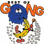 Gong Best Of Gong