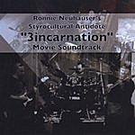 Ronnie Neuhauser's Styrocultural Antidote 3incarnation Live Movie Soundtrack
