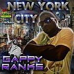 Gappy Ranks New York City