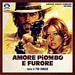 Pino Donaggio Amore Piombo E Furore (Lead Love And Rage) (Original Motion Picture Soundtrack)