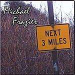 Michael Frazier Next 3 Miles