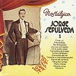 Jorge Sepulveda Nostalgico Vol.1