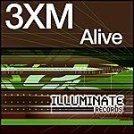 3XM Alive