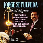 Jorge Sepulveda Nostalgico Vol.2