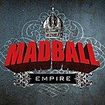 Madball Empire
