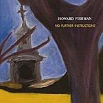 Howard Fishman Quartet No Further Instructions