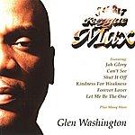Glen Washington Reggae Max