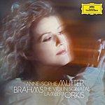 Anne-Sophie Mutter Brahms: The Violin Sonatas