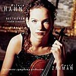 Hilary Hahn Beethoven: Violin Concerto, Bernstein Serenade