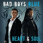 Bad Boys Blue Heart And Soul