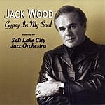 Jack Wood Gypsy In My Soul