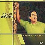 David Pabon Mejor Que Ayer