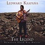 Ledward Kaapana The Legend