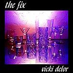 Vicki Delor The Fix