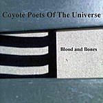 Coyote Poets Of The Universe Blood And Bones