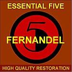 Fernandel Essential Five (High Quality Restoration Remastering)