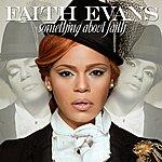 Faith Evans Something About Faith