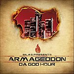Silas Armageddon ( Da God Hour )