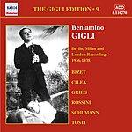Beniamino Gigli Gigli, Beniamino: Gigli Edition, Vol. 9: Berlin, Milan And London Recordings (1936-1938)