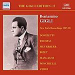 Beniamino Gigli Gigli, Beniamino: Gigli Edition, Vol. 5: New York Recordings (1927-1928)