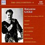 Beniamino Gigli Gigli, Beniamino: Gigli Edition, Vol. 6: New York Recordings (1928-1930)