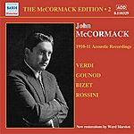 John McCormack Mccormack, John: Mccormack Edition, Vol. 2: The Acoustic Recordings (1910-1911)